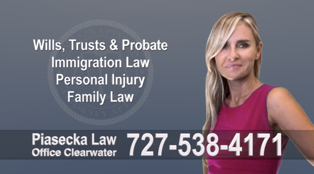 Divorce Attorney Clearwater, Polish, Lawyer, Attorney, Florida, Wills, Trusts, Probate, Immigration, Personal Injury, Family Law, Agnieszka, Piasecka, Aga